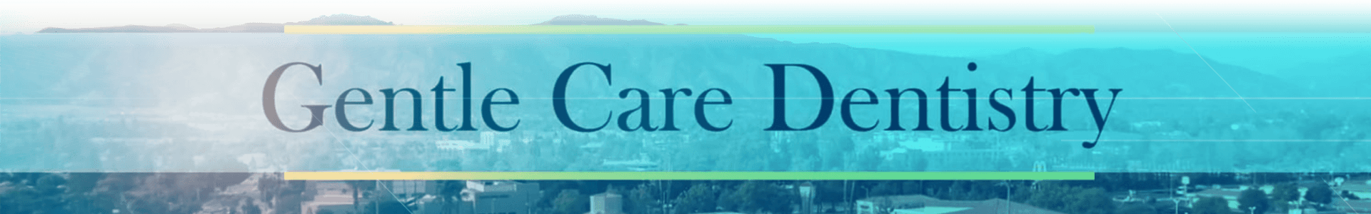 Gentle Care Dentistry banner